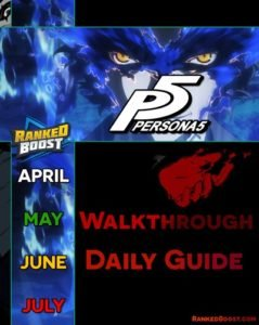 Persona 5 Guides | Walkthrough