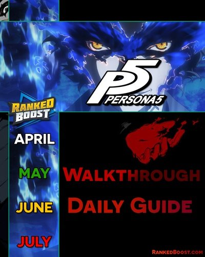 Persona 5 Guide Walkthrough