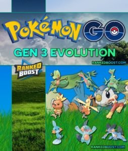 Pokemon GO Gen 3 Pokemon List | All Gen 3 Evolutions