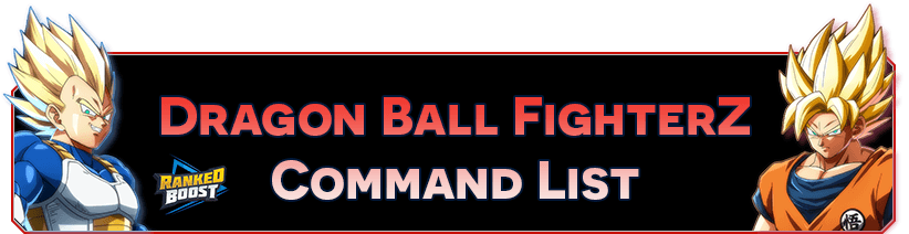 Dragon-Ball-FighterZ-Command-List