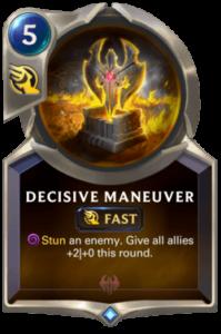 Decisive Maneuver Legends of Runeterra