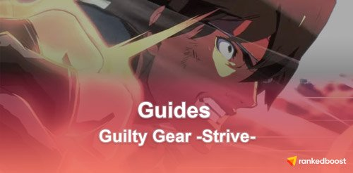 Guilty-Gear-Strive-Guides-Wiki