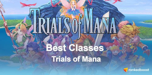 Trials-of-Mana-Best-Classes