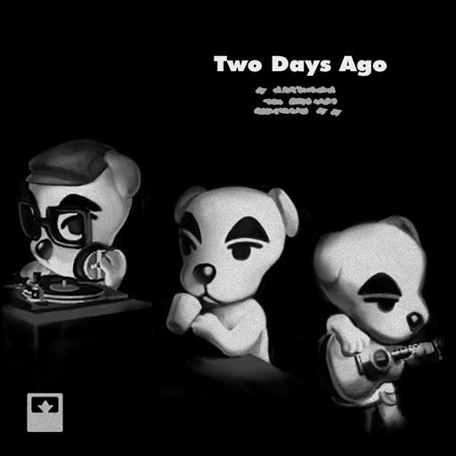 Two Days Ago