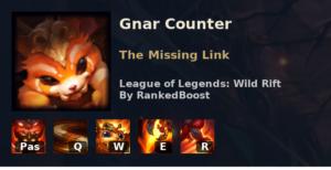 Gnar Counter League of Legends Wild Rift