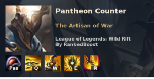 Pantheon Counter League of Legends Wild Rift