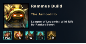 Rammus Build League of Legends Wild Rift