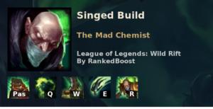 Singed Build League of Legends Wild Rift
