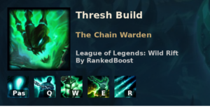 Thresh Build League of Legends Wild Rift