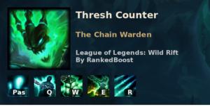 Thresh Counter League of Legends Wild Rift