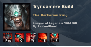Tryndamere Build League of Legends Wild Rift