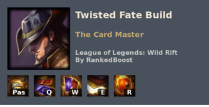 Twisted Fate Build League of Legends Wild Rift
