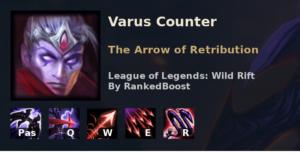 Varus Counter League of Legends Wild Rift