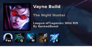 Vayne Build League of Legends Wild Rift