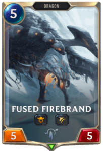Fused Firebrand Legends of Runeterra