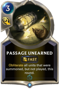 Passage Unearned Legends of Runeterra