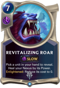 Revitalizing Roar Legends of Runeterra