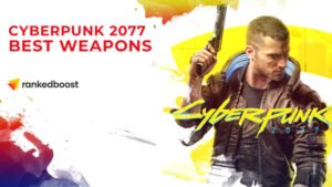 Cyberpunk 2077 Best Weapons