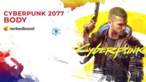 Cyberpunk 2077 Body