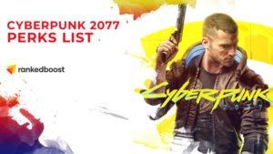 Cyberpunk 2077 Perks