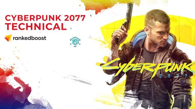 Cyberpunk-2077-Technical-Guide