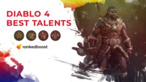 Diablo 4 Barbarian Best Talents