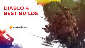 Diablo 4 Druid Best Builds