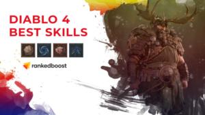 Diablo 4 Druid Best Skills