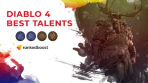 Diablo 4 Druid Best Talents