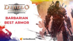 Diablo Immortal Best Barbarian Armor