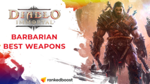 Diablo Immortal Best Barbarian Weapons