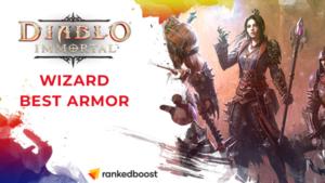Diablo Immortal Best Wizard Armor