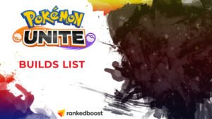 Pokemon Unite Best Builds