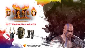 Diablo 2 Best Barbarian Armor