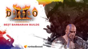 Diablo 2 Best Barbarian Builds