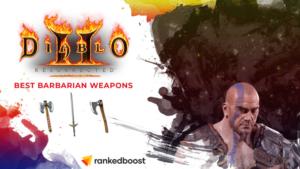 Diablo 2 Best Barbarian Weapons