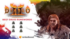 Diablo 2 Best Druid Runewords