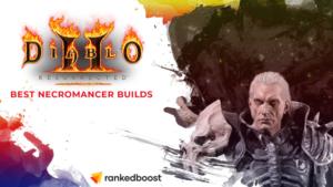 Diablo 2 Best Necromancer Builds