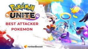 Pokemon Unite Best Attacker Pokemon