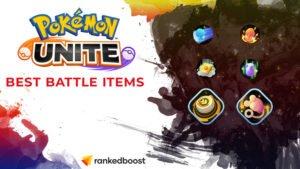 Pokemon Unite Best Battle Items