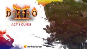Diablo 2 Act 1 Guide