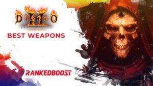 Diablo 2 Best Weapons
